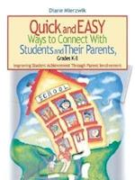 Quick and Easy Ways to Connect with Students and Their Parents, Grades K-8 af Diane Mierzwik