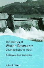 The Politics of Water Resource Development in India