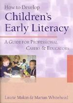 How to Develop Children's Early Literacy