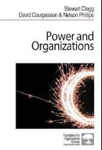 Power and Organizations af Stewart R Clegg, Stewart Clegg, David Courpasson