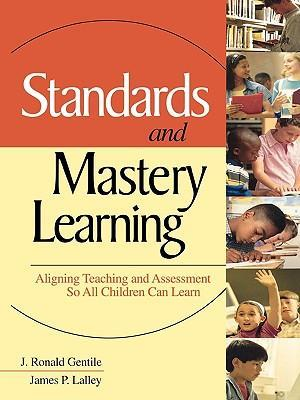 Standards and Mastery Learning