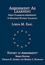 Assessment As Learning (Experts in Assessment Series)