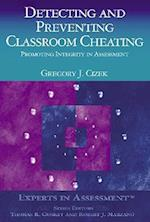 Detecting and Preventing Classroom Cheating (Experts in Assessment Series)