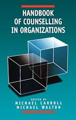 Handbook of Counselling in Organizations af Michael Carroll, Michael J Walton