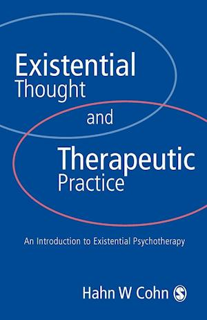 Existential Thought and Therapeutic Practice