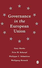 Governance in the European Union af Gary Marks, Philippe C Schmitter, Wolfgang Streeck