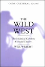 The Wild West (Cultural Icons Series)