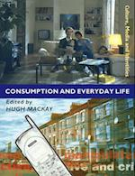 Consumption and Everyday Life af Hugh MacKay