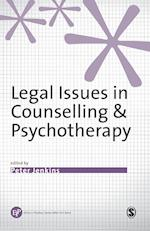 Legal Issues in Counselling and Psychotherapy (Ethics in Practice Series)