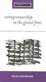Entrepreneurship in the Global Firm (Sage Strategy Series)