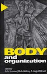 Body and Organization af John Hassard, Ruth Holliday