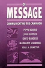 On Message af David Sanders, Margaret Scammell, Pippa Norris