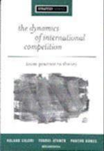 The Dynamics of International Competition (Sage Strategy Series)
