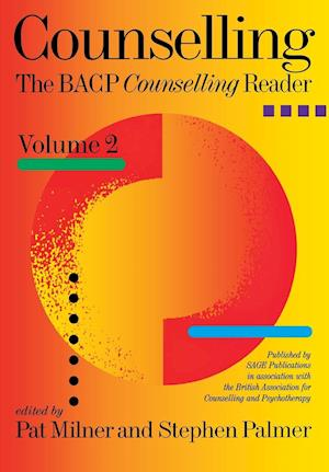Counselling: The Bacp Counselling Reader Volume Two