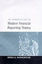 An Introduction to Modern Financial Reporting Theory (Accounting and Finance Series)