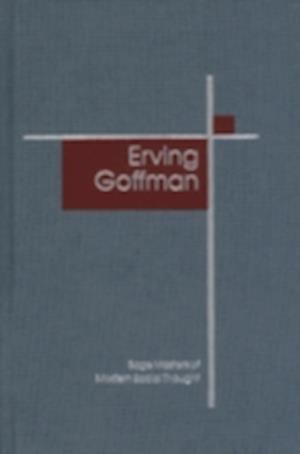 Bog, hardback Erving Goffman af Erving Goffman, Gregory W H Smith, Gary Alan Fine