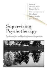 Supervising Psychotherapy af Gertrud Mander, John Stewart, Christine Driver