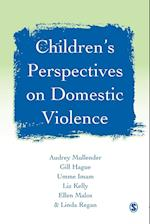 Children's Perspectives on Domestic Violence af Gill Hague, Liz Kelly, Audrey Mullender