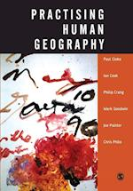 Practising Human Geography af Ian G Cook, Mark Goodwin, Paul Cloke