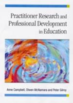 Practitioner Research and Professional Development in Education af Olwen McNamara, Peter Gilroy, Anne Campbell