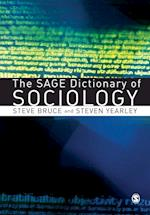 The SAGE Dictionary of Sociology af Steven Yearley, Steve Bruce