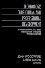 Technology, Curriculum, and Professional Development