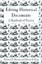 Editing Historical Documents (American Association for State & Local History S)