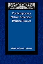 Contemporary Native American Political Issues (Contemporary Native American Communities, nr. 2)