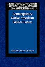 Contemporary Native American Political Issues af Troy R Johnson