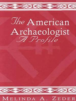 The American Archaeologist