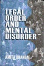 Legal Order and Mental Disorder