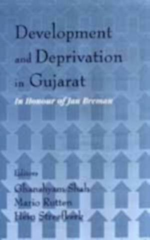 Development and Deprivation in Gujarat