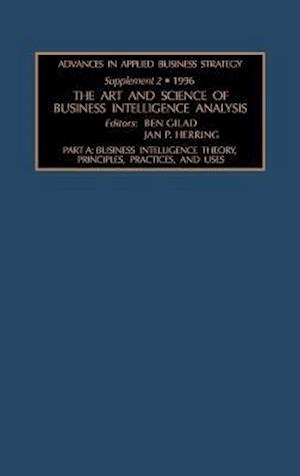 The Art and Science of Business Intelligence Analysis