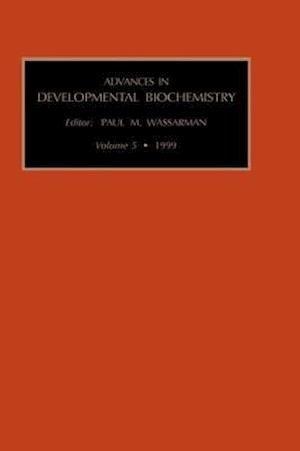Advances in Developmental Biochemistry, Volume 5b