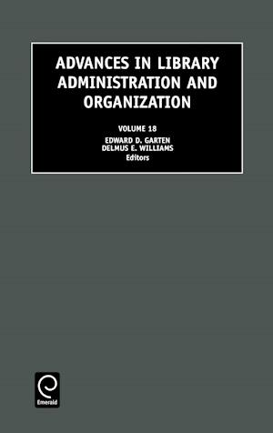 Advances in Library Administration and Organization, 18