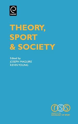 Theory, Sport & Society