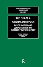 The End of a Natural Monopoly (The Economics Of Legal Relationships, nr. 7)
