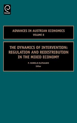 The Dynamics of Intervention: Regulation and Redistribution in the Mixed Economy