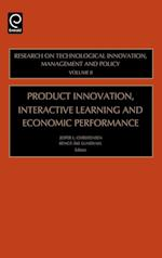 Product Innovation, Interactive Learning and Economic Performance af Bengt-Ake Lundvall