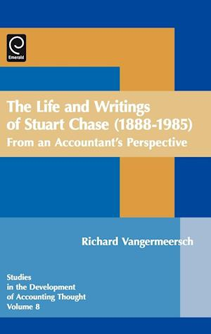 The Life and Writings of Stuart Chase (1888-1985)