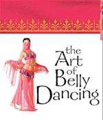 The Art of Belly Dancing (Mega Mini Kit) af Jennifer Worick