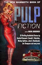 The New Mammoth Book of Pulp Fiction (The Mammoth Book of)