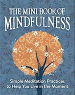 The Mini Book of Mindfulness af Camilla Sanderson