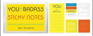 You Are a Badass(r) Sticky Notes