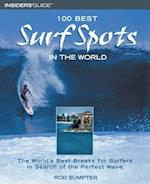 100 Best Surf Spots in the World (100 Best)