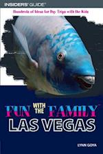 Insiders' Guide Fun With the Family Las Vegas (Fun With the Family in Las Vegas)