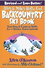 Allen & Mike's Really Cool Backcountry Ski Book (FalconGuides)