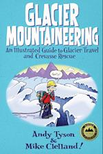 Glacier Mountaineering (How to Climb Series)