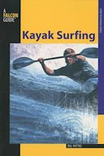 Kayak Surfing (How to Paddle Series)