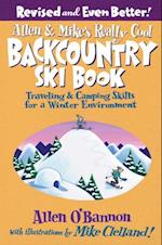 Allen & Mike's Really Cool Backcountry Ski Book, Revised and Even Better! (Allen Mikes Series)